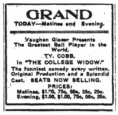 """Newspaper ads such as these for performances at Augusta's Grand Theater (from the Augusta Chronicle, November 18, 1911) and at Nashville's Vendome Theater (from the Nashville Banner, November 28, 1911) appeared throughout the country during Ty Cobb's tour as an actor in The College Widow. One critic's analysis was that Cobb was """"a better ball player than any actor and a better actor than any ball player."""""""