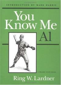 You Know Me Al, by Ring Lardner